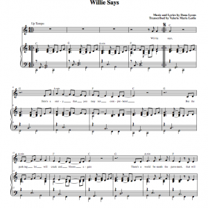 Sheet Music - Willie Says by Dana Lyons